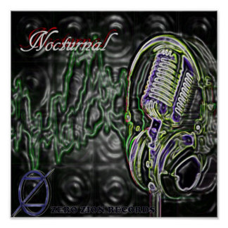Nocturnal Mic Posters