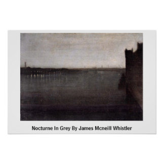 Nocturne In Grey By James Mcneill Whistler Posters