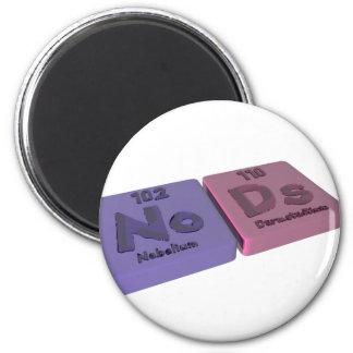 Nods as No Nobelium and Ds Darmstadtium 2 Inch Round Magnet
