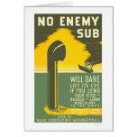 NoEnemy Sub WWII 1942 WPA Greeting Cards