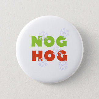 Nog Hog Button