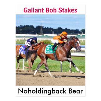 Noholdingback Bear - Gallant Bob Stakes Postcard
