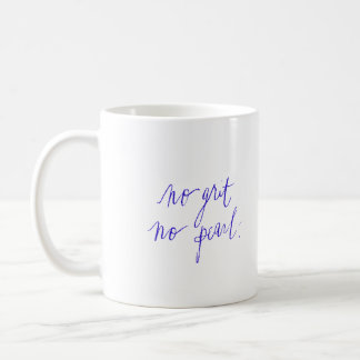 NOI GRIT NO PEARL MOTIVATIONAL SAYINGS EXPRESSIONS COFFEE MUG