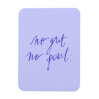 NOI GRIT NO PEARL MOTIVATIONAL SAYINGS EXPRESSIONS RECTANGULAR PHOTO MAGNET