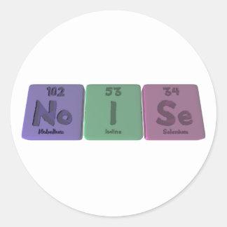 Noise-No-I-Se-Nobelium-Iodine-Selenium.png Classic Round Sticker