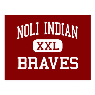 Noli Indian - Braves - High - San Jacinto Postcard