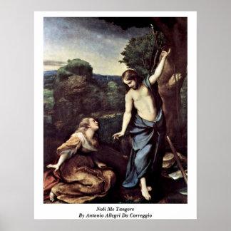 Noli Me Tangere By Antonio Allegri Da Correggio Poster