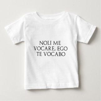 Noli Me Vocare Baby T-Shirt