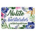 Nolite te Bastardes Carborundorum Blue Floral Magnet