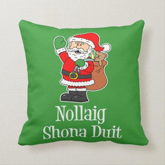 Irish Christmas.Nollaig Shona Duit Irish Christmas Santa Throw Pillow