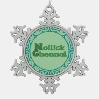 Nollick Ghennal - Manx Christmas Snowflake Snowflake Pewter Christmas Ornament
