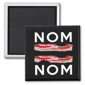 Nom Bacon Bacon Nom 2 Inch Square Magnet