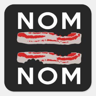 Nom Bacon Bacon Nom Square Sticker