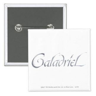 Nombre de Galadriel texturizado Pin