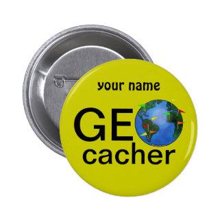 Nombre del personalizado de Geocaching de la tierr Pin Redondo De 2 Pulgadas