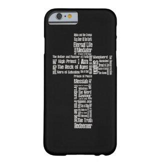 Nombres de la cruz de Jesús Funda De iPhone 6 Barely There