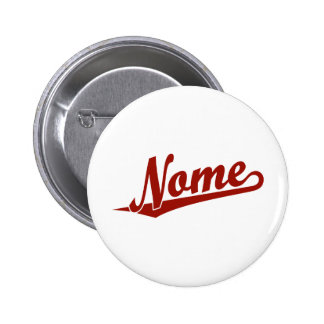 Nome script logo in red pinback button