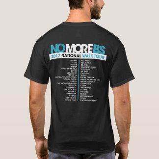 #NOMOREBS T-Shirt WALK Tour