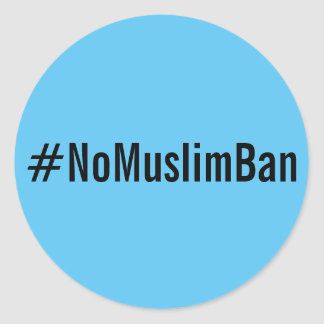 #NoMuslimBan, black text on bright blue stickers