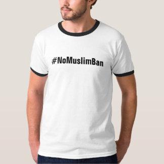#NoMuslimBan, bold black letters on white T-Shirt