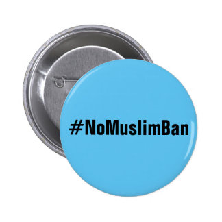 #NoMuslimBan, bold black text on sky blue button