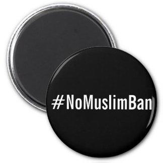 #NoMuslimBan, white letters on black magnet