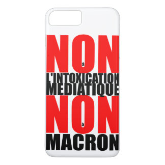 Non à l'INTOXICATION MEDIATIQUE NON à MACRON iP iPhone 8 Plus/7 Plus Case