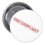 Non-Compliant Badge 3 Inch Round Button