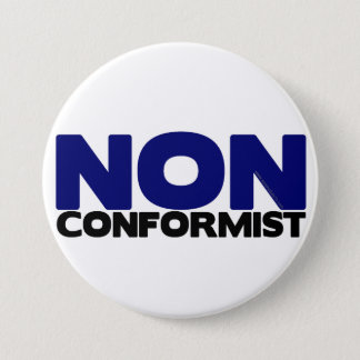 NON CONFORMIST PINBACK BUTTON