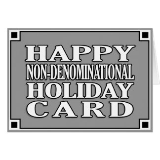 Non-Denominational Holiday Psych! Greeting Card
