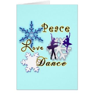 Non-Denominational Peace Love and Dance Snowflakes Greeting Card