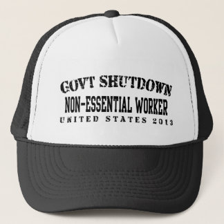 Non-Essential - Govt Shutdown Trucker Hat
