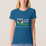 Non-GMO Vegan T:: Peace Begins on Your Plate! T-Shirt