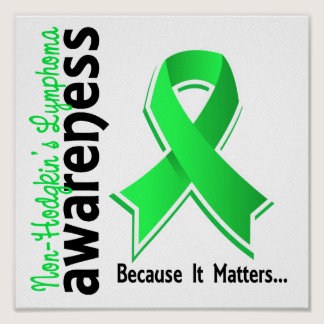 Non-Hodgkin's Lymphoma Awareness 5 Poster