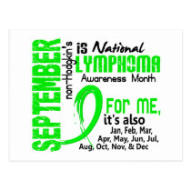Non-Hodgkin's Lymphoma Awareness Month For Me Postcard