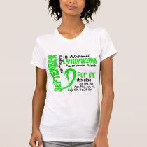 Non-Hodgkin's Lymphoma Awareness Month For Me T-Shirt