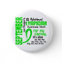 Non-Hodgkin's Lymphoma Awareness Month My Family Button