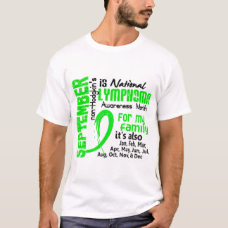 Non-Hodgkin's Lymphoma Awareness Month My Family T-Shirt