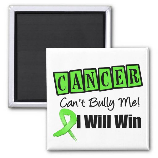 Non Hodgkins Lymphoma Cant Bully Me I Will Win Refrigerator Magnets