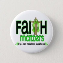 Non-Hodgkins Lymphoma Faith Matters Cross 1 Button