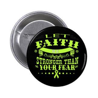 Non-Hodgkins Lymphoma Faith Stronger than Fear 2 Inch Round Button