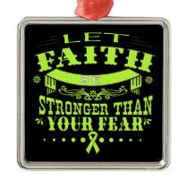Non-Hodgkins Lymphoma Faith Stronger than Fear Metal Ornament