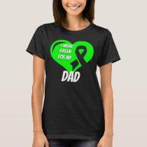 Non Hodgkins Lymphoma For My Dad T-Shirt