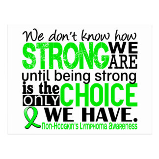 Non-Hodgkins Lymphoma How Strong We Are Postcard