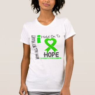 Non-Hodgkins Lymphoma I Hold On To Hope T-Shirt