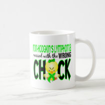 Non-Hodgkin's Lymphoma Messed With The Wrong Chick Coffee Mug