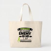 Non-Hodgkins Lymphoma  Met Its Worst Enemy.png Large Tote Bag
