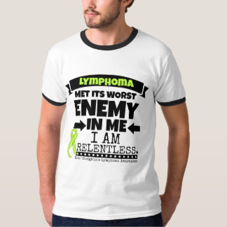 Non-Hodgkins Lymphoma  Met Its Worst Enemy.png Shirt