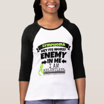 Non-Hodgkins Lymphoma  Met Its Worst Enemy.png T-Shirt