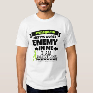 Non-Hodgkins Lymphoma  Met Its Worst Enemy.png Tee Shirt